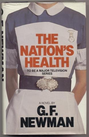Nation's Health (0246114126) by G. F. Newman