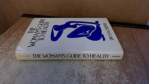 The Woman's Guide to Health