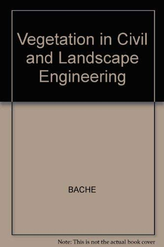 9780246115072: Vegetation in Civil and Landscape Engineering