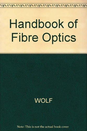 9780246115355: Handbook of Fiber Optics
