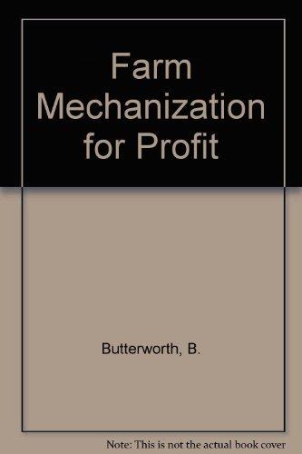 Farm Mechanization for Profit: Bill Butterworth and