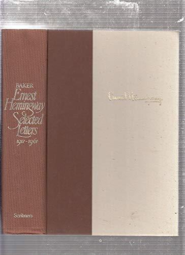 Ernest Hemingway Selected Letters 1917-1961: Ernest Hemingway Ed.