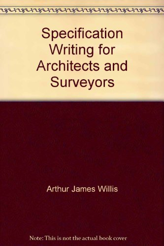 9780246117267: Specification Writing for Architects and Surveyors