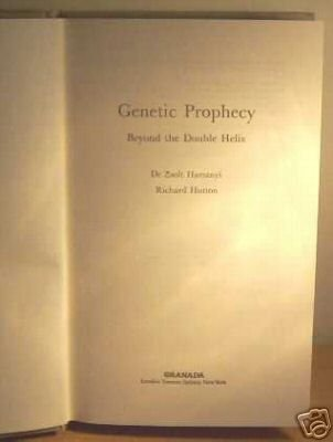 Genetic Prophecy : Beyond the Double Helix