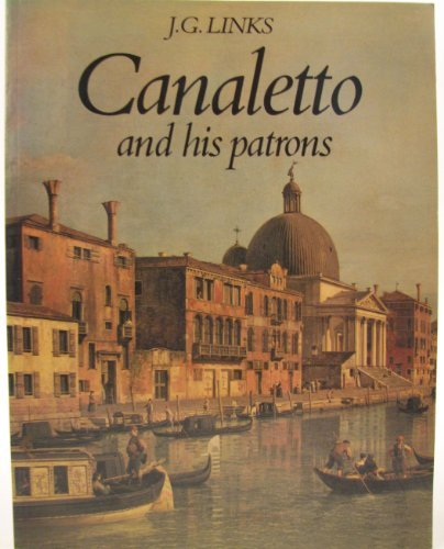 9780246117793: Canaletto and His Patrons