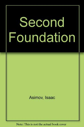 Second Foundation (0246118334) by Isaac Asimov