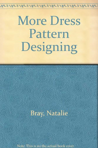 9780246118486: More Dress Pattern Designing