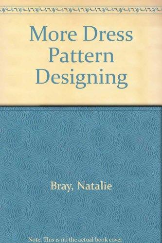 9780246118486: More Dress Pattern Designing
