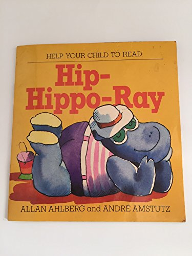 9780246118578: Hip-Hippo Ray (Help Your Child to Read)