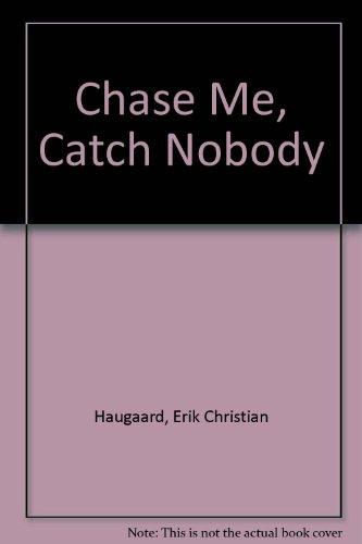 9780246119384: Chase Me, Catch Nobody