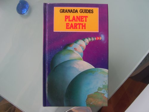 Planet Earth (Granada guides) (0246119608) by Keith Lye