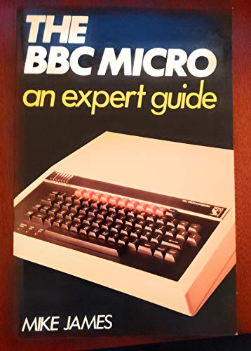 9780246120144: The BBC Micro an expert guide