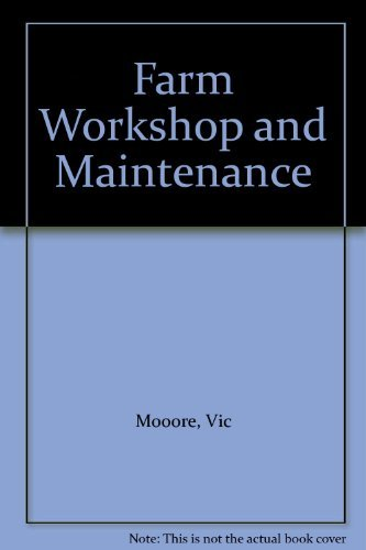 9780246120199: Farm Workshop and Maintenance