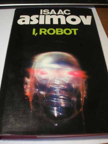 I, Robot (Voyager Classics): Asimov, Isaac