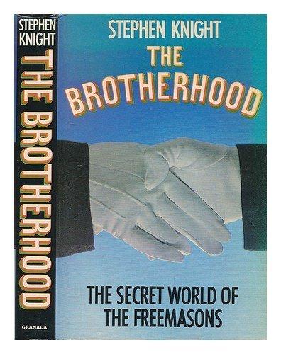 9780246121646: The brotherhood: The secret world of the Freemasons