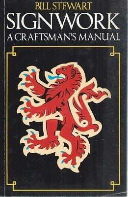 9780246121950: Signwork: A Craftsman's Manual