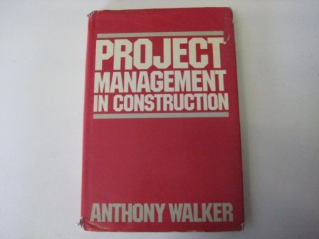 9780246121998: Project Management in Construction