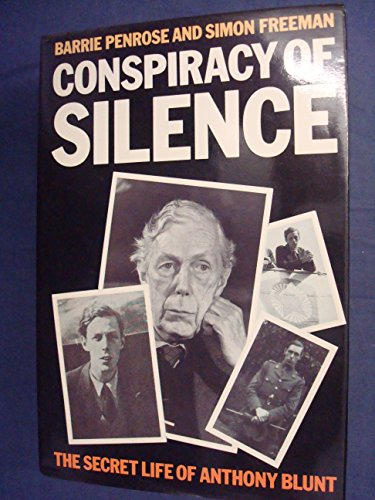 9780246122001: Conspiracy of Silence: Secret Life of Anthony Blunt