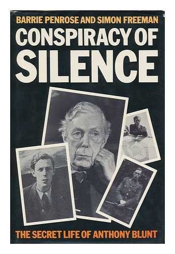9780246122001: Conspiracy of Silence: The Secret Life of Anthony Blunt