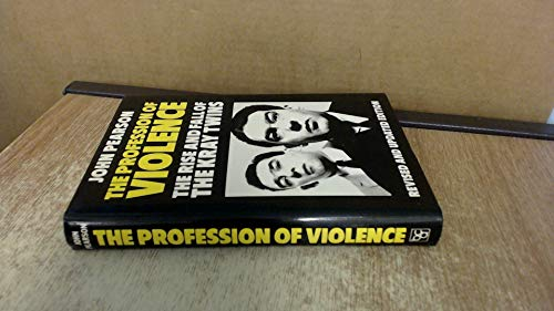 9780246122100: Profession of Violence: Rise and Fall of the Kray Twins