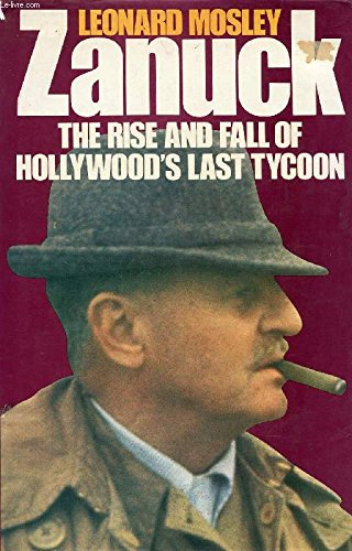 9780246122131: Zanuck: The Rise and Fall of Hollywood's Last Tycoon