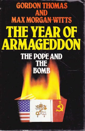 Year of Armageddon: Pope and the Bomb: Gordon Thomas