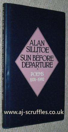 Sun Before Departure: Sillitoe, Alan