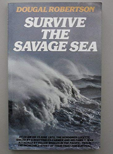 9780246125095: Survive the Savage Sea