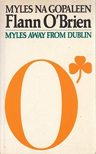 9780246125668: Myles Away from Dublin