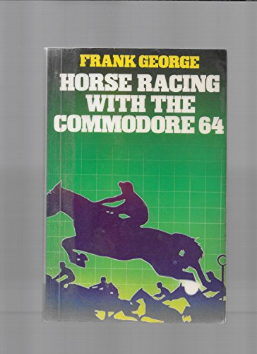 9780246125774: Horse Racing With the Commodore 64