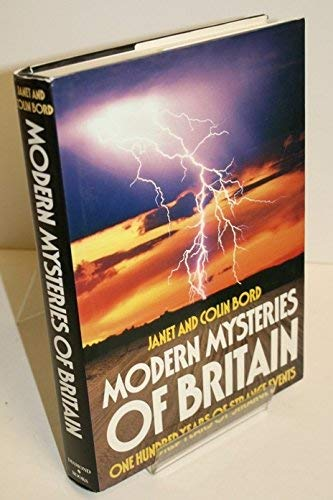 Modern Mysteries of Britain (0246126353) by Bord, Janet; Bord, Colin