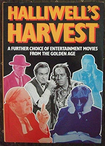 9780246126672: Halliwell's Harvest: Further Choice of Entertainment Movies from the Golden Age