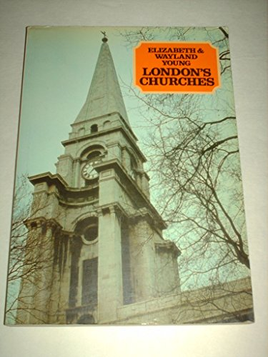 London's churches: YOUNG, Elizabeth; Wayland