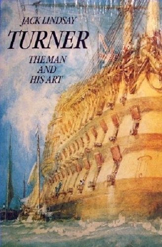 9780246127020: Turner the Man and His Art