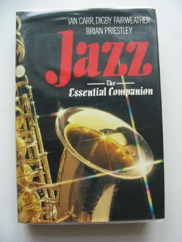 9780246127419: Jazz: The Essential Companion