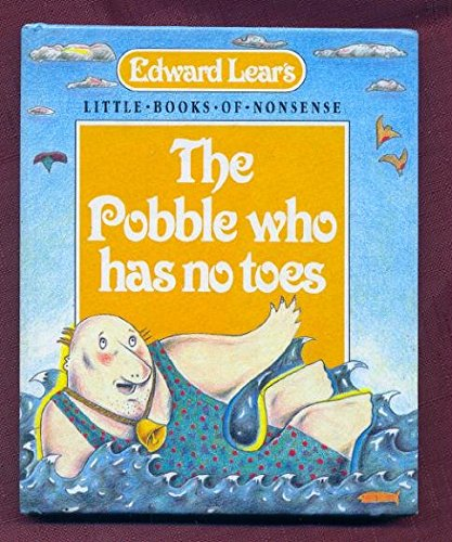 9780246128829: The Pobble Who Has No Toes (Little Books of Nonsense)