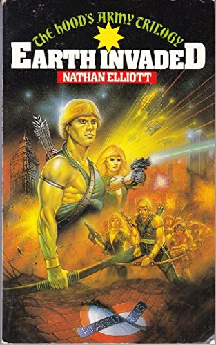 9780246128843: Earth Invaded (The Hood's army trilogy)