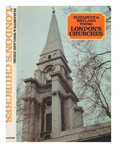 London's Churches: E W Young,