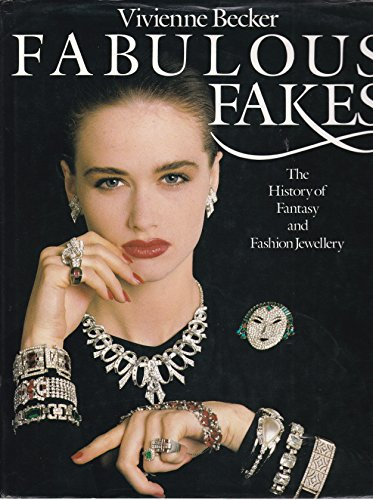 9780246131003: Fabulous Fakes: The History of Fantasy and Fashion Jewellery