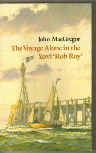 THE VOYAGE ALONE IN THE YAWL,