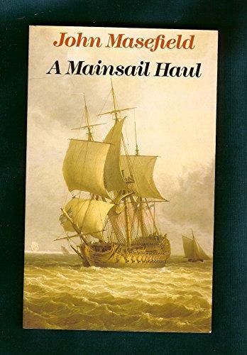 A Mainsail Haul: Masefield, John