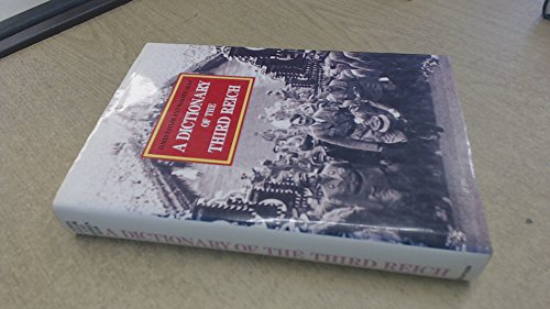 9780246131782: A Dictionary of the Third Reich