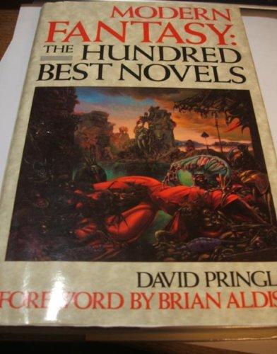 Modern Fantasy: The 100 Best Novels (0246132140) by Pringle, David