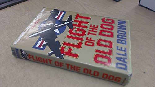 9780246132734: Flight of the Old Dog