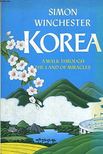 9780246133632: KOREA. A Walk Through the Land of Miracles.