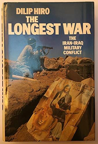 9780246133762: The Longest War: Iran-Iraq Military Conflict