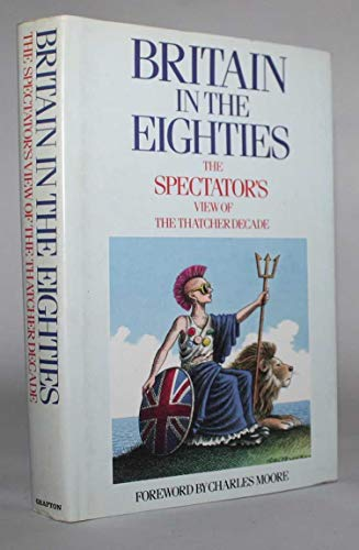9780246133953: Britain in the Eighties: