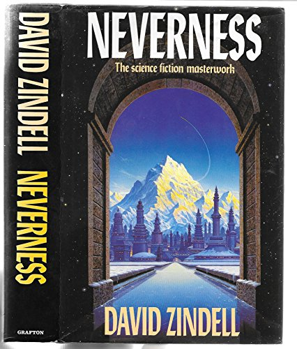 Neverness (A FIRST PRINTING): Zindell, David