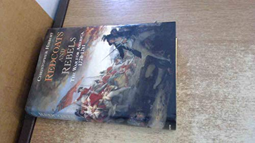9780246134677: Redcoats and Rebels: The War for America, 1770-1781