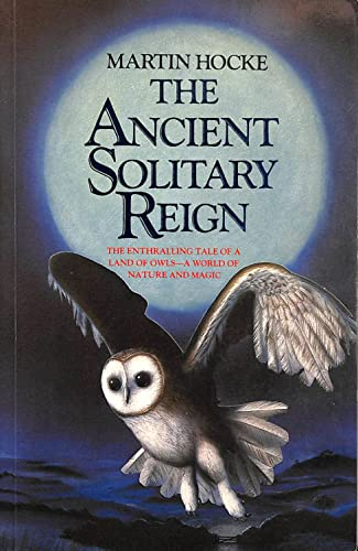 9780246134981: The Ancient Solitary Reign